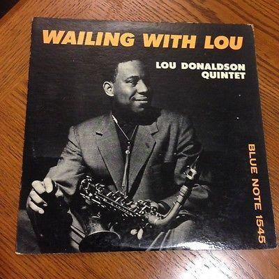 Lou Donaldson Quintet - Wailing With Lou